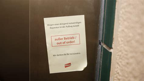 Mietminderung Fahrstuhl Defekt by Wegen Sanierungsarbeiten Wurde Ein Hublifter Entfernt