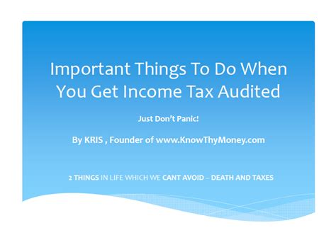 will you get a tax important things to do when you get income tax audited