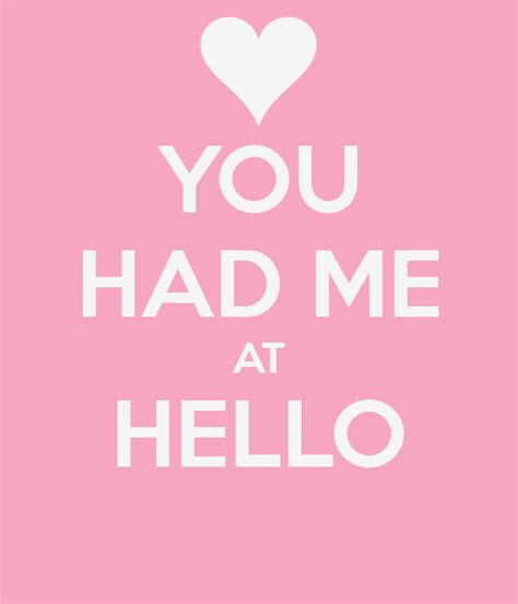 000748805x you had me at hello you had me at hello poster arlini keep calm o matic