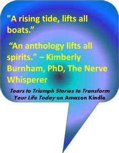 a rising tide lifts all boats similar from tears to triumph kimberly burnham tears to
