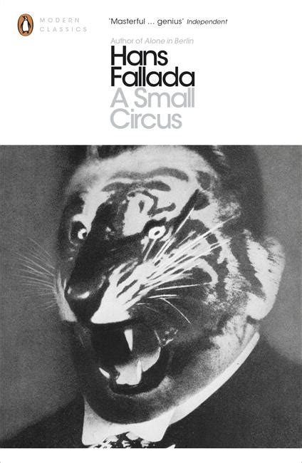 alone in berlin penguin b003zuxx92 a small circus by hans fallada penguin books australia