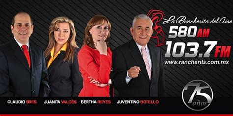 noticias de la rancherita noticieros rancherita del aire 103 7 fm 580 am la