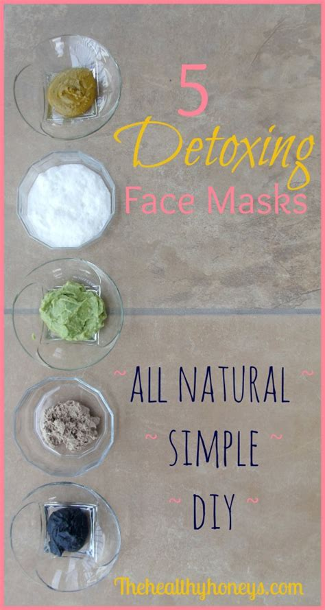 Top Detox Masks by 5 Detox Masks The Healthy Honeys