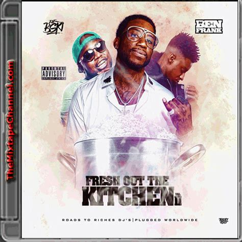 And Fresh Out The Kitchen Song by Dj B Ski Fresh Out The Kitchen 2 Themixtapechannel