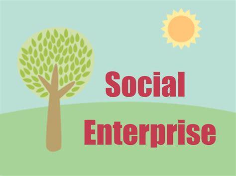 How Can Social Enterprises Generate Understanding Social Enterprise Jonathan Sandling