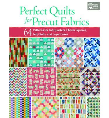 easy quilts from precut fabrics books quilts for precut fabrics that patchwork place