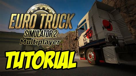 euro truck simulator 2 multiplayer download free full version pc tutorial install mod multiplayer euro truck simulator 2