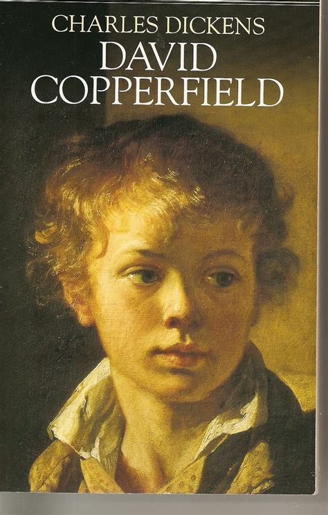 charles dickens biography david copperfield cozy in texas david copperfield by charles dickens