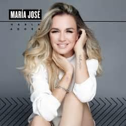 Maria jos 233 habla ahora album 2016 flow activo activate