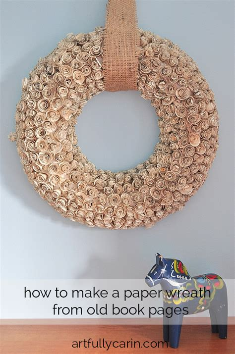 How To Make A Paper Wreath - how to make a paper wreath artfullycarin