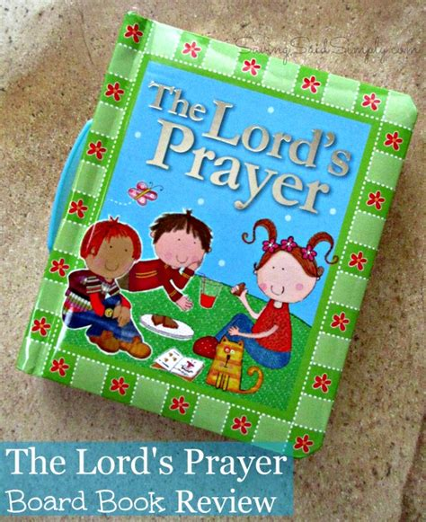 the lord s prayer board book review giveaway raising whasians