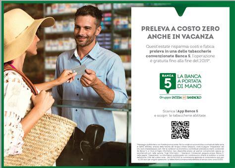 Banca Intesa Servizio Clienti by Banca 5 Gruppo Intesa Sanpaolo On Air Fino A Settembre