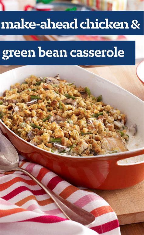 make ahead chicken green bean casserole this casserole