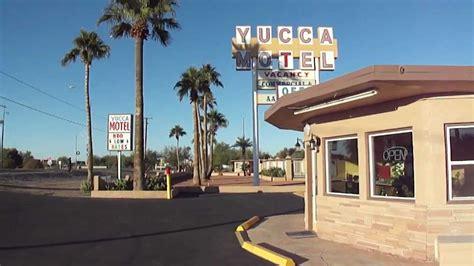 yucca motel gila bend az youtube