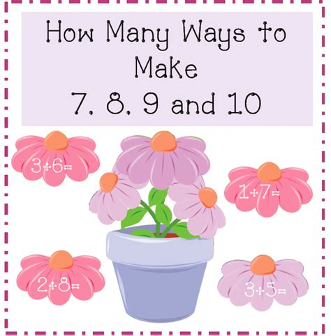7 Ways To Make A Notice You In School by 1st Grade Learning Ways To Make 7 8 9 And 10
