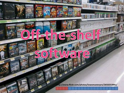 Commercial The Shelf Software by Jojo S Info On Software Acquiring The Shelf And Custom