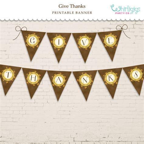 printable banner give thanks give thanks banner printable pdf file a diy thanksgiving