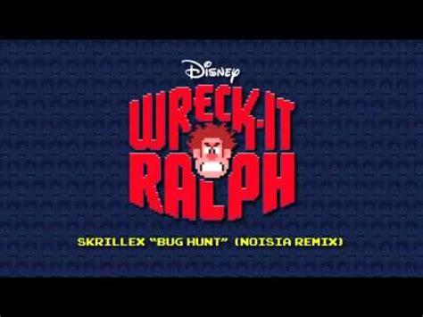 skrillex bug hunt skrillex bug hunt wreck it ralph noisia remix youtube