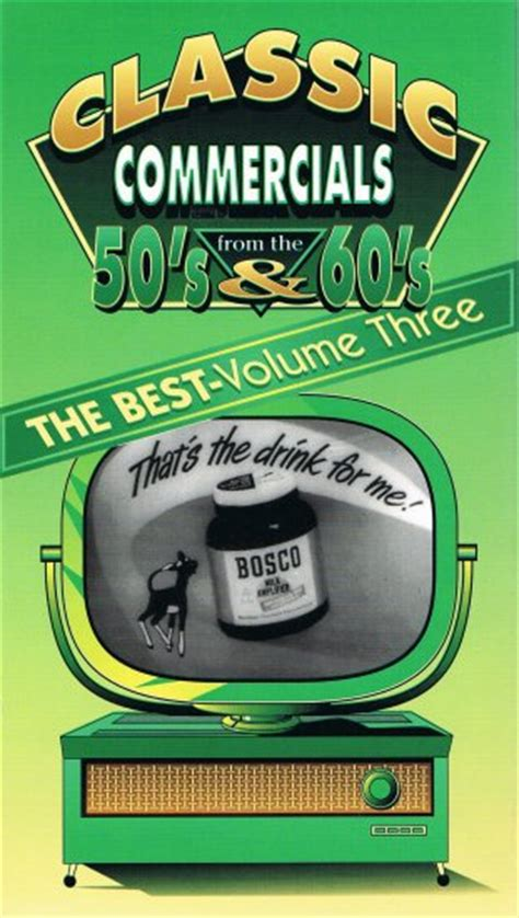 the the volume 3 commercial classic commercials from the 50 s 60 s the best volume