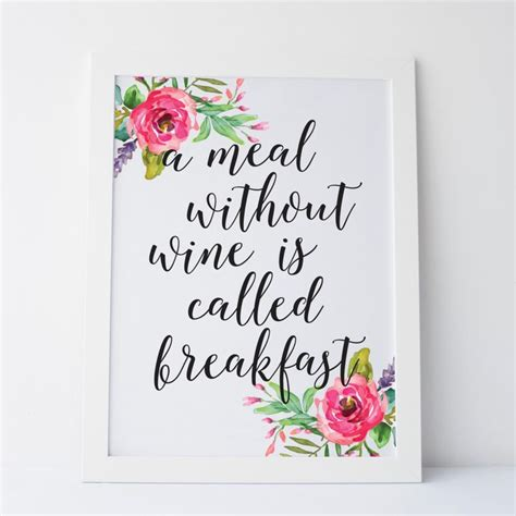 printable wine quotes printable art quot a meal without wine is called breakfast
