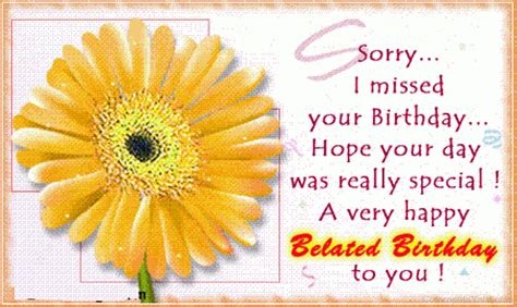 Belated Happy Birthday Wishes For A Friend Belated Birthday Comments Pictures Graphics For Facebook