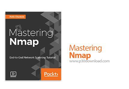 nmap advanced tutorial packt mastering nmap a2z p30 download full softwares games