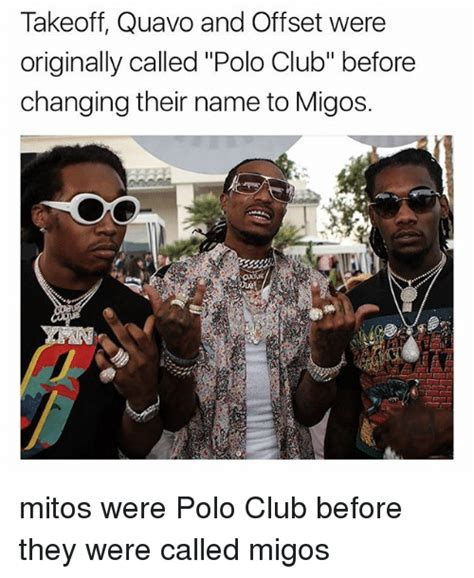 Migos Meme - takeoff quavo and offset were originally called polo club