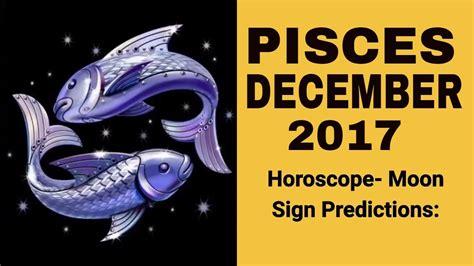 2017 horoscope predictions pisces meen rashi monthly horoscope for december 2017