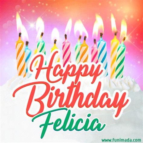 happy birthday gif  felicia  birthday cake  lit