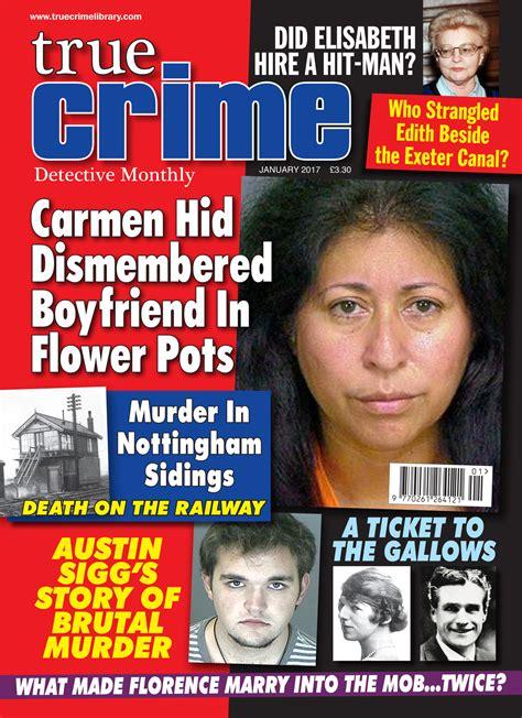 true crime 2017 homicide true crime stories of 2017 annual true crime anthology volume 2 books true crime january 2017 true crime library