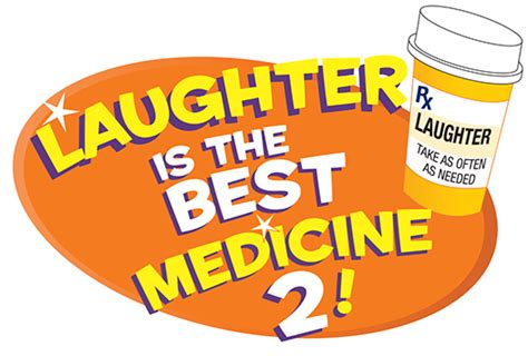 laughter is the best medicine laughter quotes sayings pictures and images