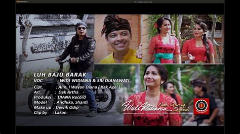 download mp3 gratis widi widiana widi widiana feat sri dianawati luh baju barak youtube