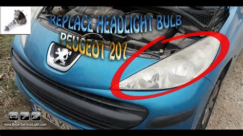 peugeot 207 year replace the headlight h7 peugeot 207 year 2006 2015