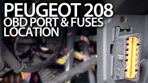 obdii location peugeot 208 fuses and obd2 diagnostic location