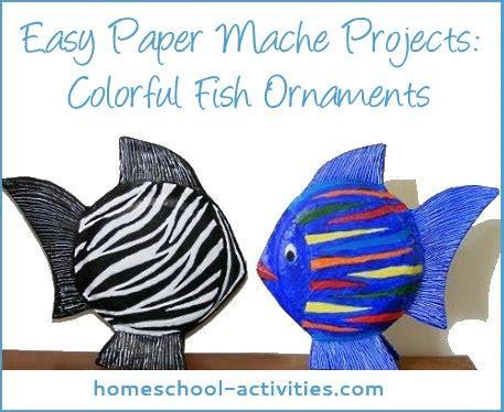 Easy Paper Mache Crafts For - paper mache ideas fish ornaments