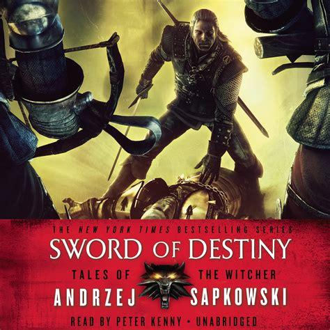 Pdf Sword Destiny Witcher Andrzej Sapkowski by Sword Of Destiny Audiobook Listen Instantly