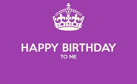 Wish Me Happy Birthday Happy Birthday To Me Wishes Quotes Whatsapp Status And Memes