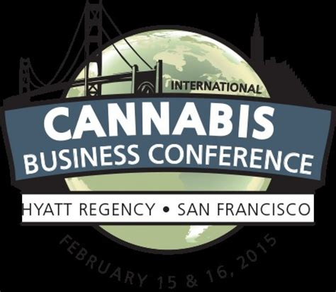 International Mba Council by International Cannabis Business Conference San Francisco 2016