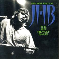 Jeff Band The Jeff Healey Band The Best Of Cd At Discogs