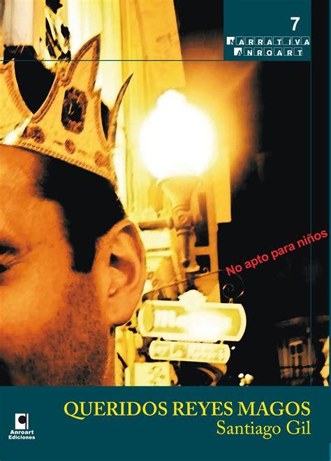 imágenes queridos reyes magos el escobillon 187 carlos 193 lvarez