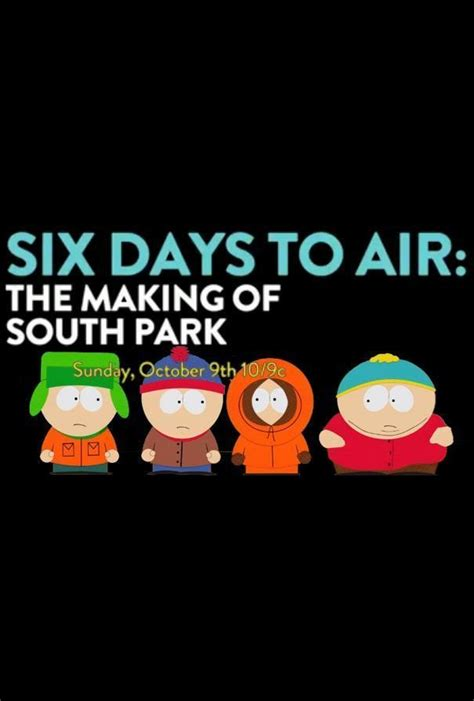 filme schauen south park 6 days to air the making of south park 2011 kostenlos