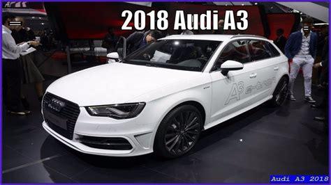 new audi a3 2018 audi a3 2018 sportback interior exterior review