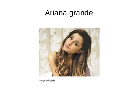 ariana grande brief biography biography ariana grande