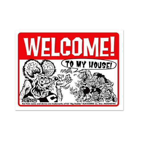 original rat fink welcome to my house message board sign