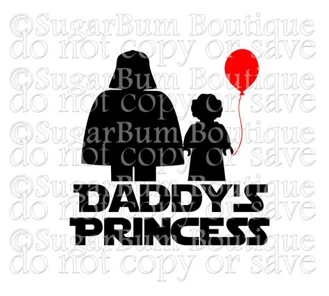 daddy s princess star wars svg