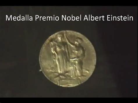 libro premio no vel el medalla premio nobel albert einstein youtube