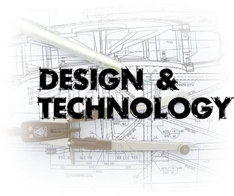 themes for design and technology design and technology with hugh pizey design and technology