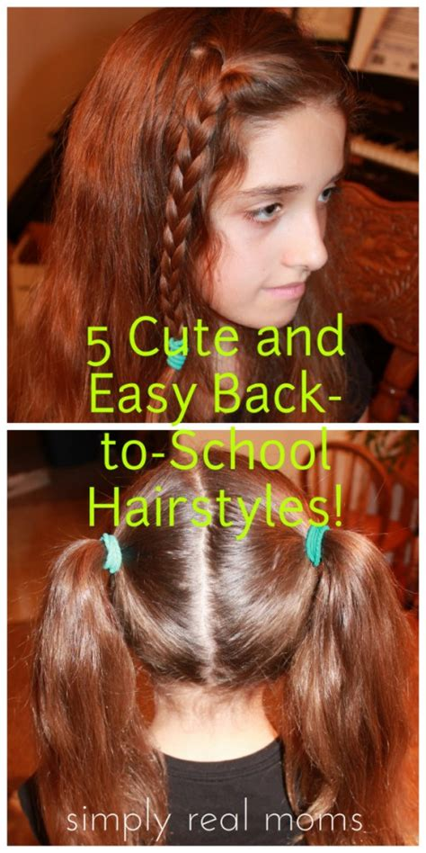 easy late for school hairstyles 5 cute and easy back to school hairstyles
