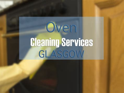 cleaner jobs glasgow news oven cleaning glasgow