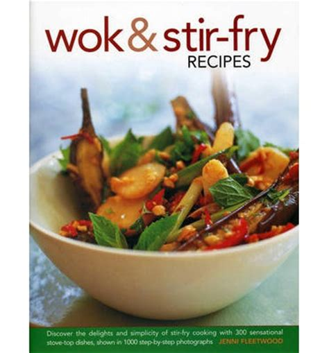 best wok for stir fry wok stir fry recipes fleetwood 9780754826996